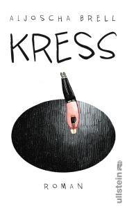 Aljoscha Brell - Kress
