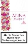 978-3-8479-0625-4-Basener-Als-die-Omma-den-Huren-noch-Taubensuppe-k-org