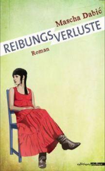 Dabic_Reibungsverluste_Cover_WEB-cf684b39