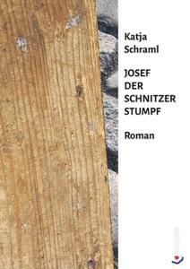 RGB-96-dpi-300-pix-mal-425-pix-front-kuuuk-verlag-zu-schraml-JOSEF-STUMPF-SCHNITZER-version-11-04-2015