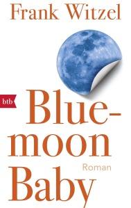 Bluemoon Baby von Frank Witzel