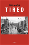 Phil_Jaco_Tired_Hardcover_border_2
