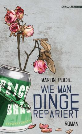 Peichl_Wie_man_Dinge_repariert_Cover_2D_web